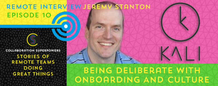 10 - Jeremy Stanton on the Collaboration Superpowers podcast