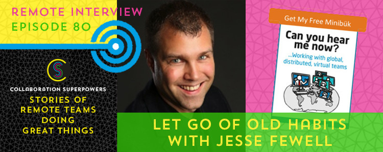 80 - Jesse Fewell on the Collaboration Superpowers podcast