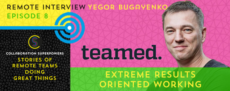 8 - Yegor Bugayenko on the Collaboration Superpowers podcast