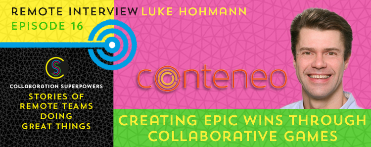 16 - Luke Hohmann on the Collaboration Superpowers podcast