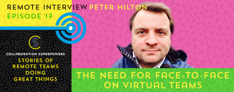 17 - Peter Hilton on the Collaboration Superpowers podcast