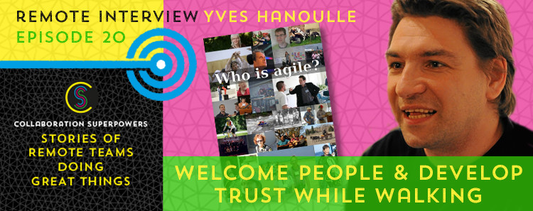 20 - Yves Hanoulle on the Collaboration Superpowers podcast