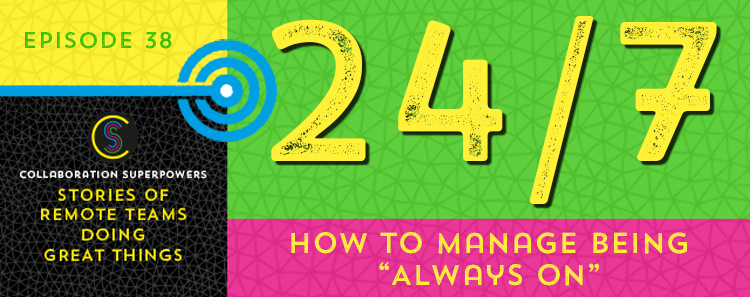 38-How-to-manage-being-always-on