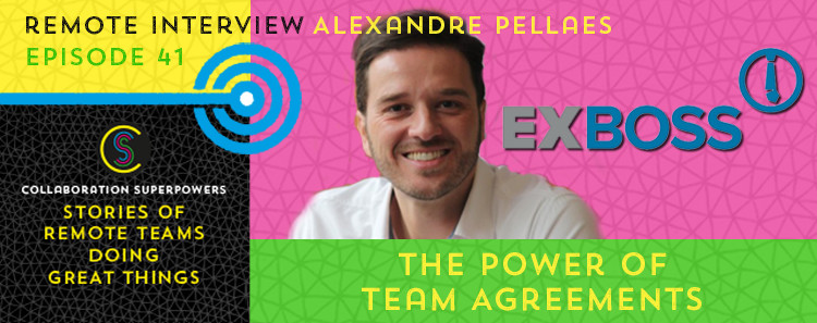 41 - Alexandre Pellaes on the Collaboration Superpowers podcast