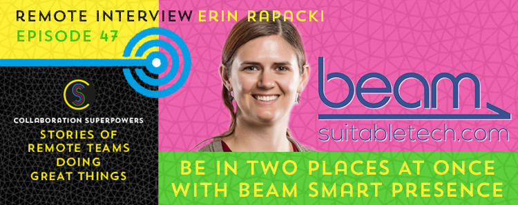47 - Erin Rapacki of Suitable Technologies on the Collaboration Superpowers podcast