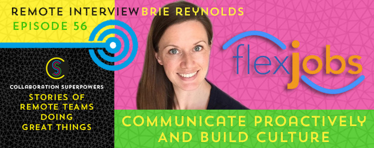 56 - Brie Reynolds of FlexJobs on the Collaboration Superpowers podcast
