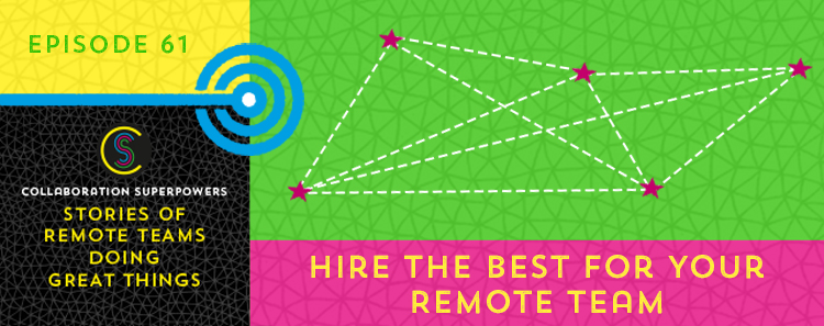 Hire the Best for your Remote Team