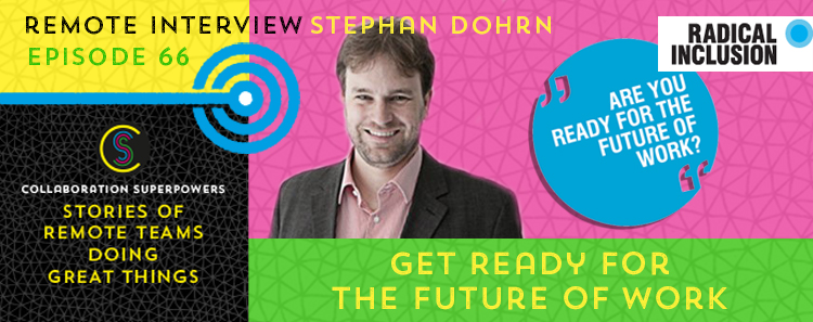 66 – Get Ready For The Future Of Work With Stephan Dohrn