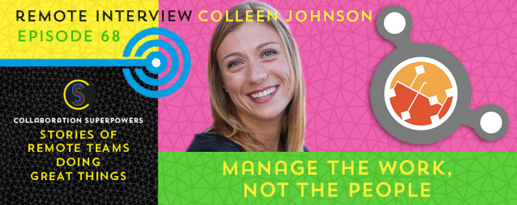68 - Colleen Johnson of Scatterspoke on the Collaboration Superpowers podcast