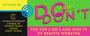 Top 3 Do's And Don'ts Of Remote Working