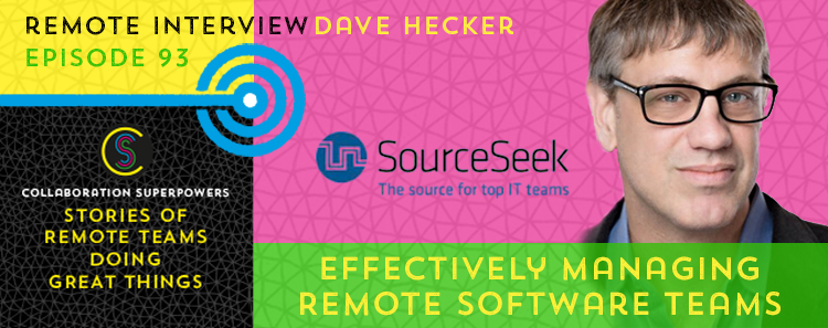 Effectively Managing Remote Software Teams With Dave Hecker