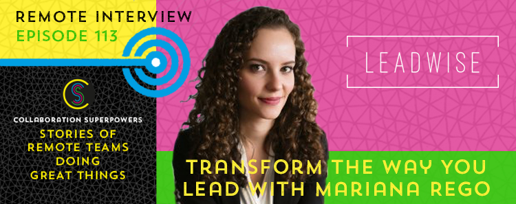 Mariana Rego on the Collaboration Superpowers podcast