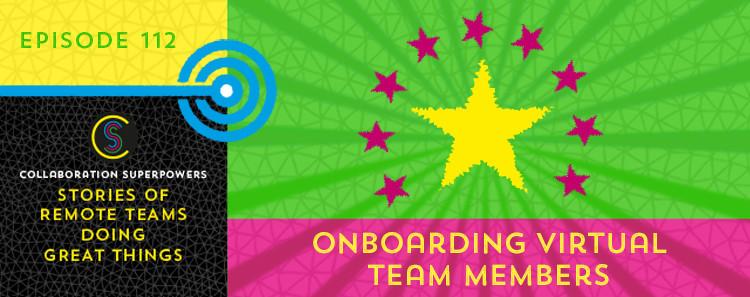 Onboarding Virtual Team Members