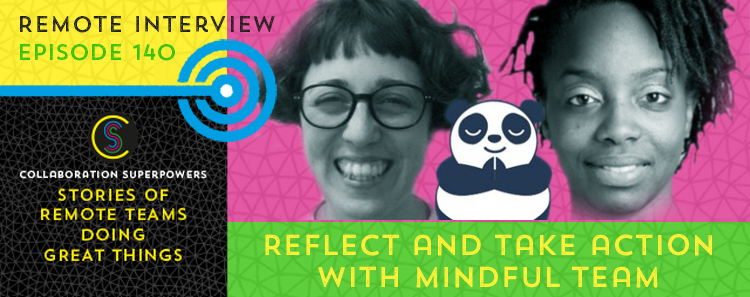140 – Reflect And Take Action With Mindful.team