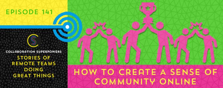 141-HowToCreateASenseOfCommunityOnline