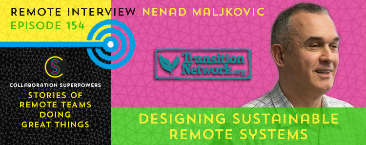 154 - Nenad Maljkovic on the Collaboration Superpowers podcast