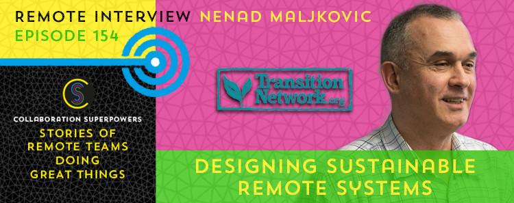 154 - Nenad Maljkovic on the Collaboration Superpowers podcast