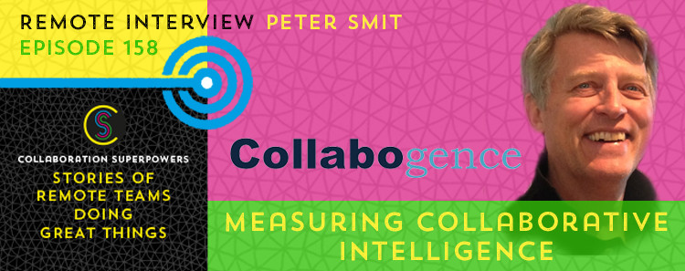 158 - Peter Smit on the Collaboration Superpowers podcast
