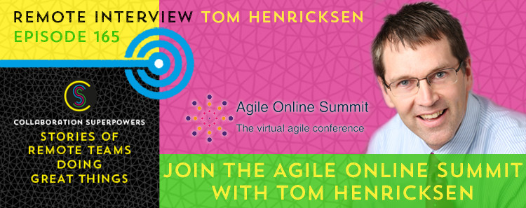 165 - Tom Henrickson on the Collaboration Superpowers podcast