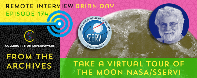 174 – From The Archives: Take A Virtual Tour Of The Moon