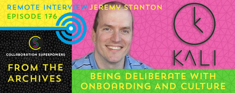 176 – From The Archives: Being Deliberate With Onboarding And Culture