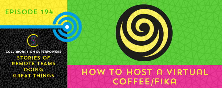 194 – How To Host A Virtual Coffee