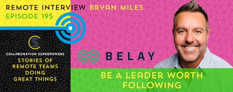 195 – Be A Leader Worth Following