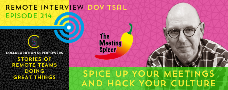 214 – Spice Up Your Meetings And Hack Your Culture With Meeting Spicer