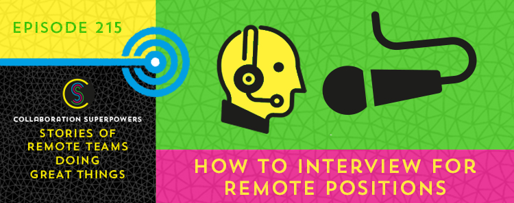 215 – How To Interview For Remote Positions