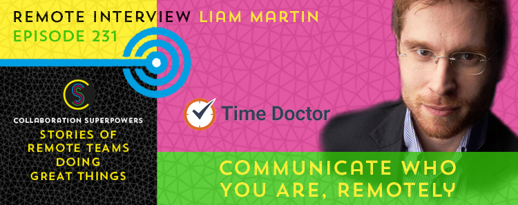 231 – Communicate Who You Are, Remotely