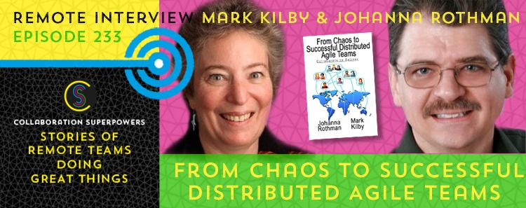 234 – From Chaos To Successful Distributed Agile Teams