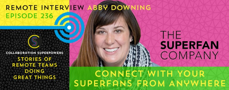 236 – Connect With Your Superfans From Anywhere