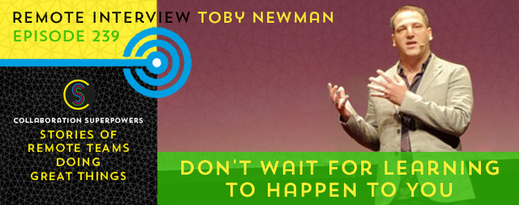 239 – Don't Wait For Learning To Happen To You