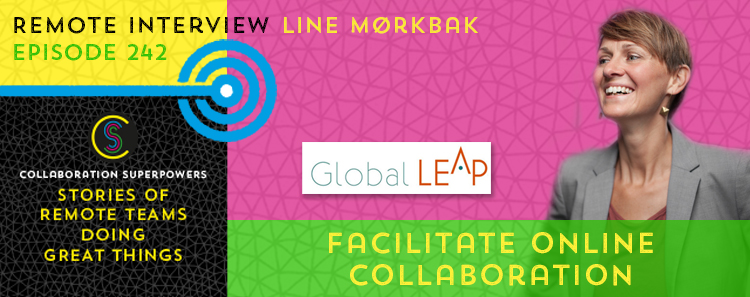 242 – Facilitate Online Collaboration With Line Mørkbak