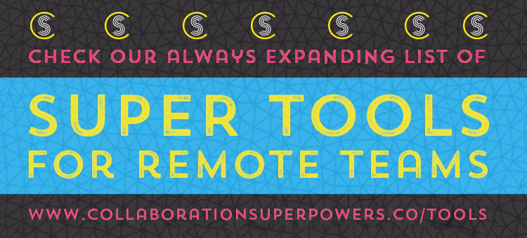 Tools For Remote Teams Collaboration Superpowers