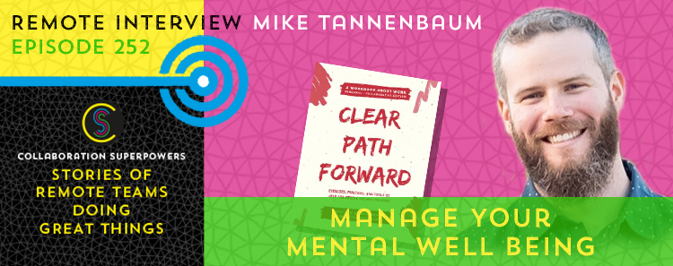 252 – Manage Your Mental Well Being With Mike Tannenbaum