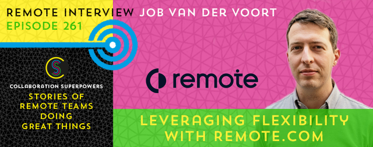 261- Leveraging Flexibility With Remote.com