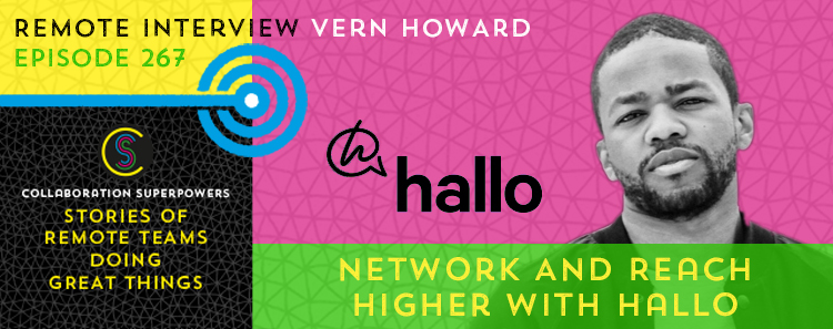267 – Network And Reach Higher With Hallo