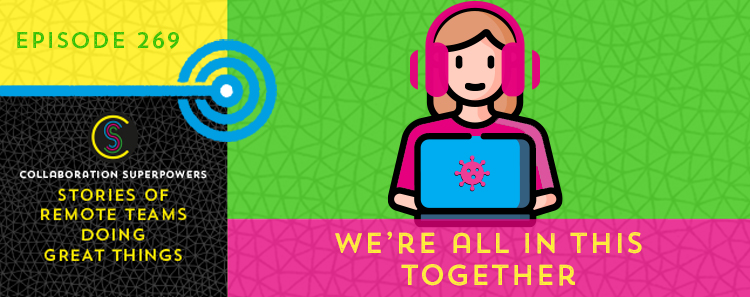 269 – We're all in this together