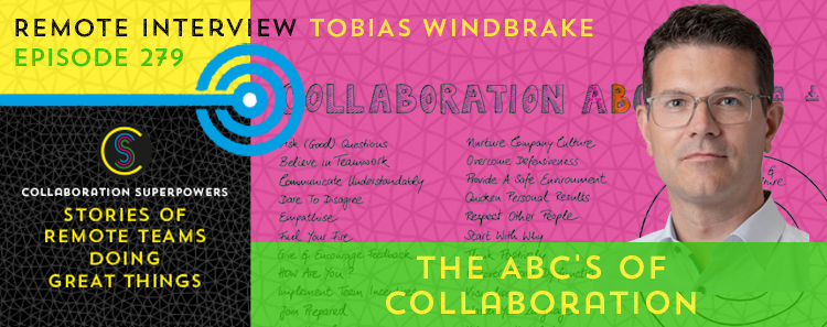 279 – The ABC's of Collaboration With Tobias Windbrake