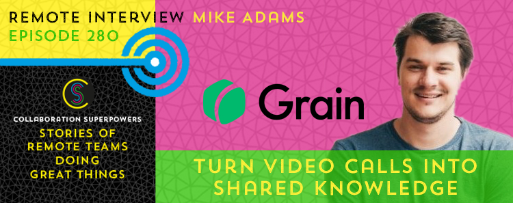 280 – Turn Video Calls Into Shared Knowledge