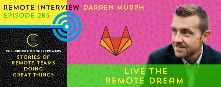 285 – Live The Remote Dream