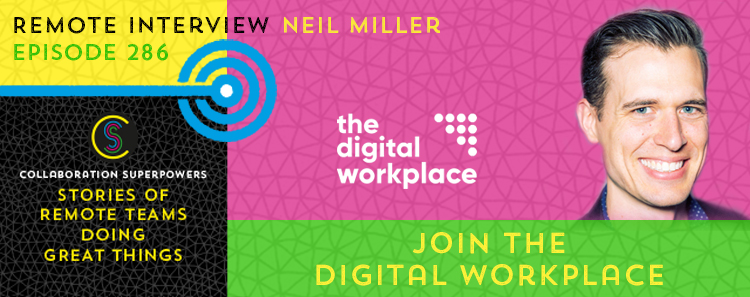 286 – Join The Digital Workplace With Neil Miller